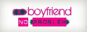 couverture-facebook-no-boyfriend-no-problem-690x256
