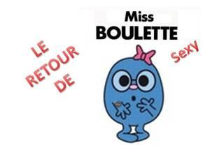 MISS BOULETTE RETOUR