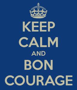 keep-calm-and-bon-courage